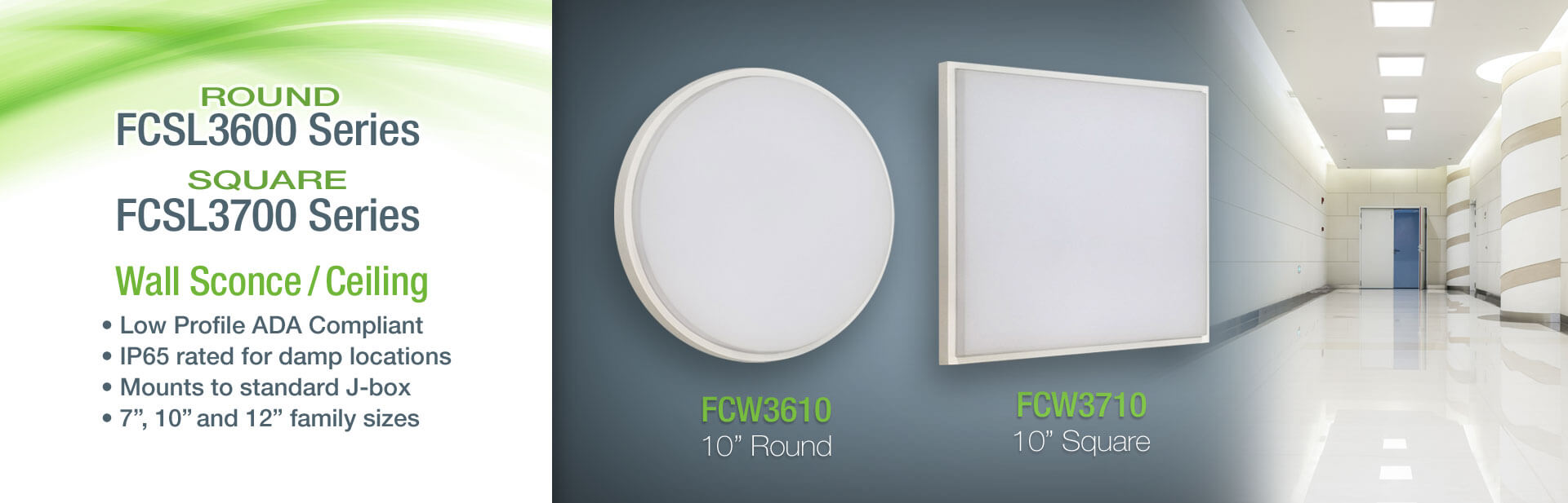 FCW3600 & W3700 Series Wall Sconces and Ceiling Fixtures